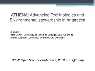 ATHENA: Advancing  TecHnologies  and  ENvironmental  stewardship in Antarctica