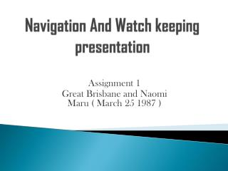 Navigation And Watch keeping presentation