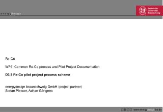 Re-Co WP3: Common Re-Co process and Pilot Project Documentation