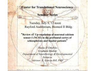 Center for Translational Neuroscience                 Seminar Series
