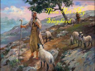 Thou Art My Shepherd