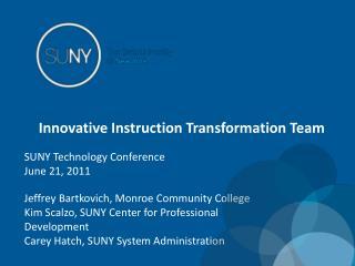 Innovative Instruction Transformation Team