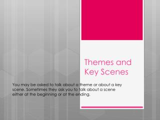 Themes and Key Scenes