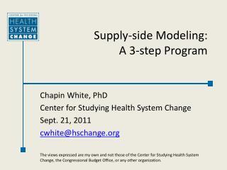 Supply-side Modeling: A 3-step Program
