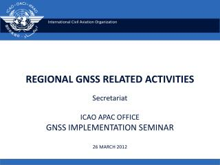 REGIONAL GNSS RELATED ACTIVITIES
