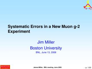 Systematic Errors in a New  Muon  g-2 Experiment