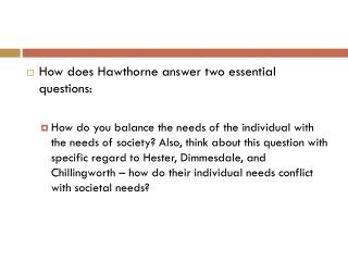 How does Hawthorne answer two essential questions: