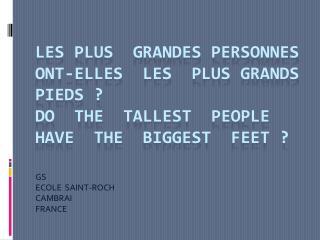 GS   ECOLE  SAINT-ROCH   CAMBRAI   FRANCE
