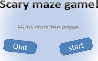 Scary maze game!