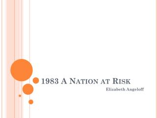 1983 A Nation at Risk