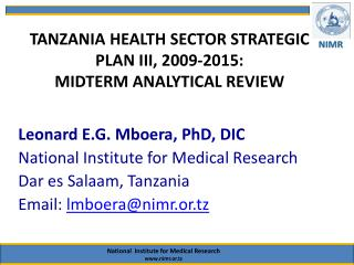 TANZANIA HEALTH SECTOR STRATEGIC PLAN III, 2009-2015:  MIDTERM ANALYTICAL REVIEW