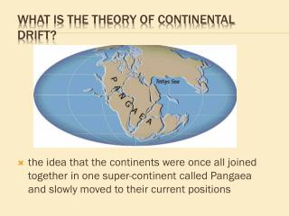 What is the theory of continental drift ?