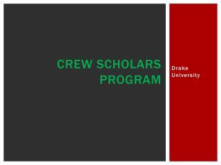 Crew Scholars Program