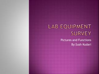 Lab Equipment Survey