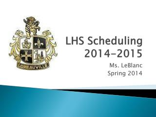LHS Scheduling 2014-2015