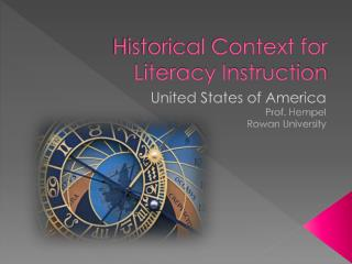Historical Context for Literacy Instruction