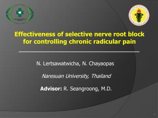 Effectiveness of selective nerve root block            for controlling chronic  radicular  pain
