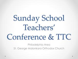 Sunday School Teachers' Conference & TTC