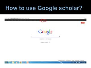 How to use  G oogle scholar?