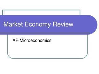 Market Economy Review