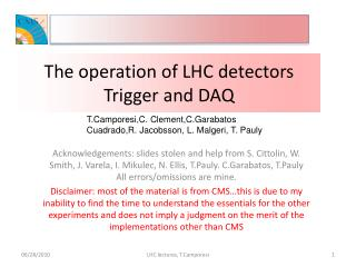 The operation of  LHC detectors Trigger  and DAQ
