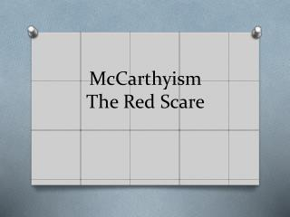 McCarthyism The Red Scare