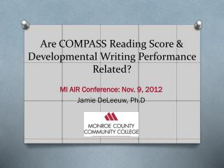 Are  COMPASS Reading Score & Developmental Writing Performance Related ?