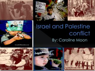 Israel and Palestine conflict