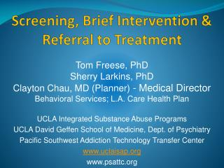 Screening, Brief Intervention & Referral to Treatment