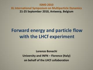 Forward energy and particle flow with the  LHCf  experiment