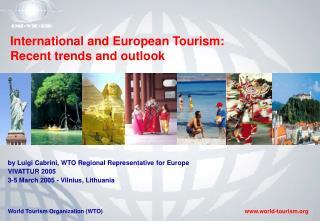 Turizmas pasaulyje ir Europoje: tendencijos ir perspektyvos