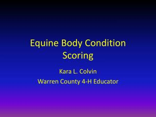 Equine Body Condition Scoring