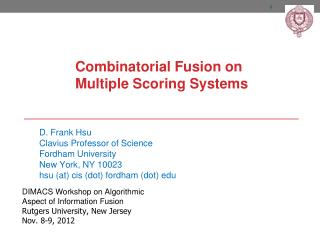 Combinatorial Fusion  on  Multiple  Scoring Systems