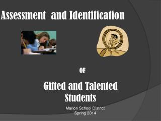 Assessment  and Identification