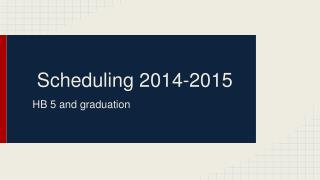 Scheduling 2014-2015