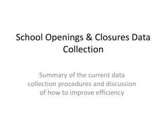 School Openings & Closures Data Collection