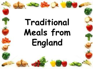 Traditional Meals from England