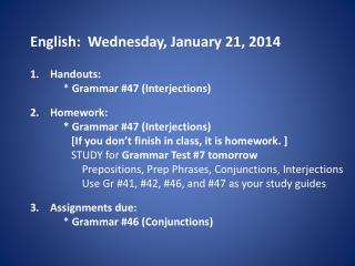 English:   Wednes day , January 21, 2014