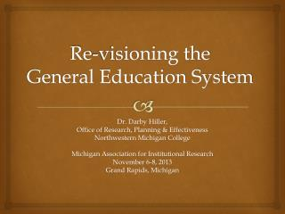 Re-visioning the  General Education System