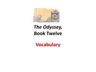 The Odyssey,  Book Twelve