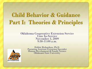 Child Behavior & Guidance  Part I:  Theories & Principles