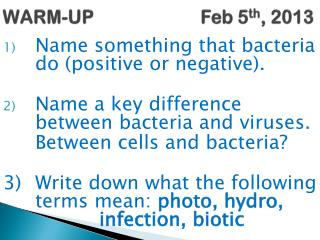 WARM-UP Feb 5 th , 2013