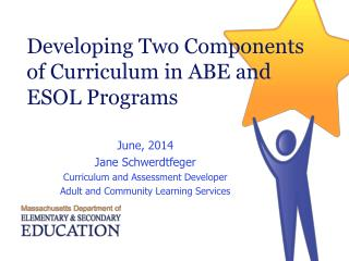 Developing Two Components of Curriculum in ABE and ESOL Programs