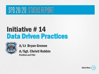 Initiative # 14 Data Driven Practices