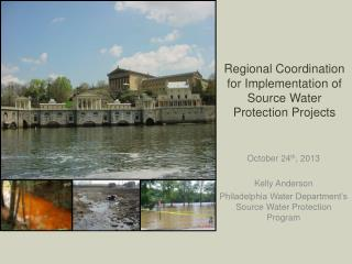 Regional Coordination for Implementation of Source Water Protection Projects