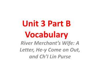 Unit 3 Part B Vocabulary