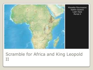 Scramble for Africa and King Leopold II