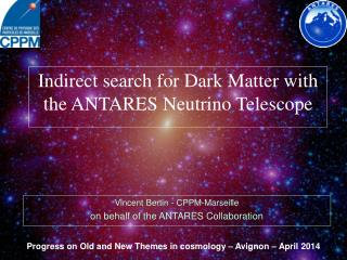 Indirect search for Dark Matter with the ANTARES  Neutrino Telescope