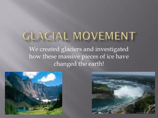 Glacial Movement