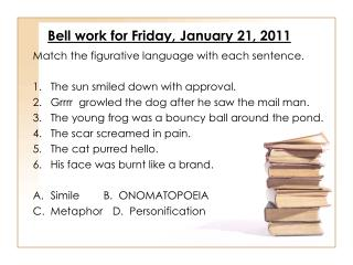 Bell work for Friday, January 21, 2011